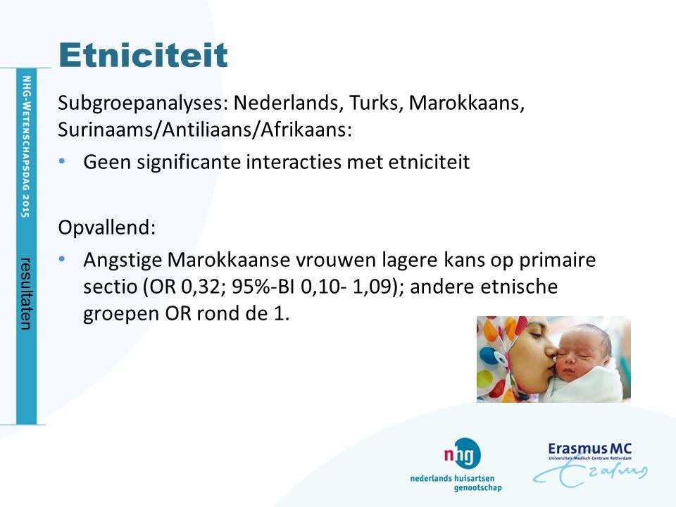 Etniciteit Subgroepanalyses: Nederlands, Turks, Marokkaans, Surinaams/Antiliaans/Afrikaans: Geen significante interacties met etniciteit Opvallend: An