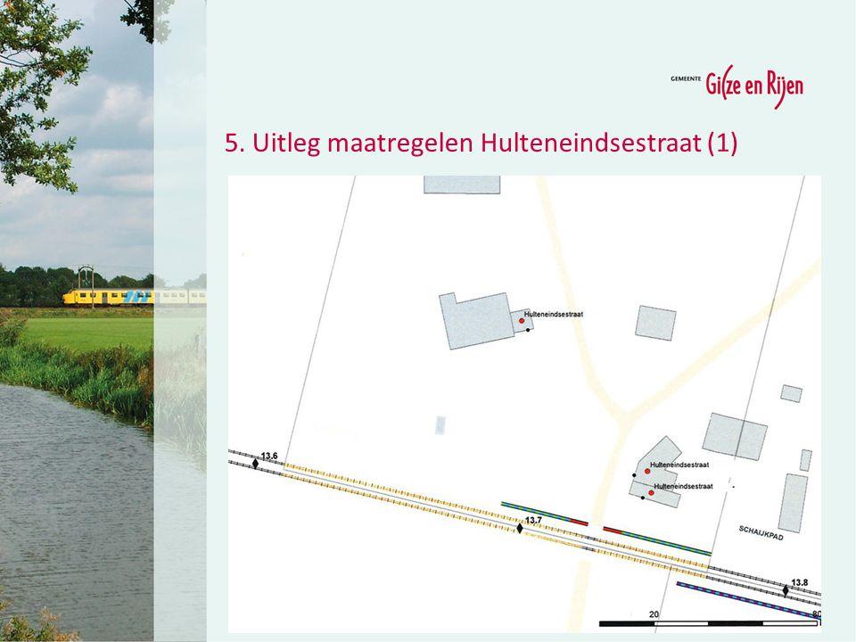 5. Uitleg maatregelen Hulteneindsestraat (2)