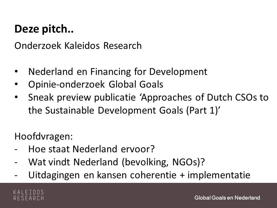 Global Goals en Nederland Deze pitch..