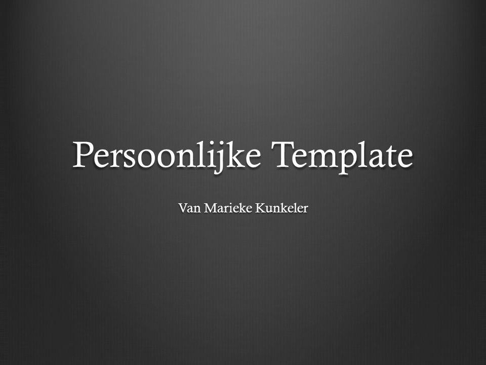 Persoonlijke Template Van Marieke Kunkeler