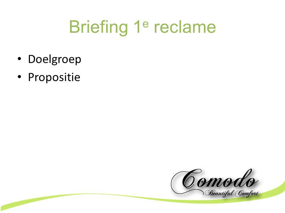 Briefing 1 e reclame Doelgroep Propositie