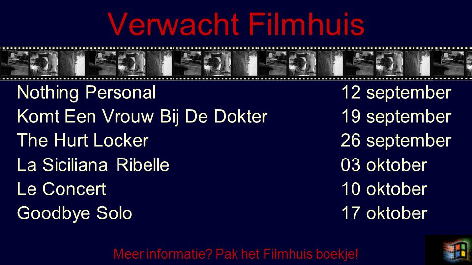 Verwacht Filmhuis Nothing Personal 12 september Komt Een Vrouw Bij De Dokter 19 september The Hurt Locker 26 september La Siciliana Ribelle 03 oktober