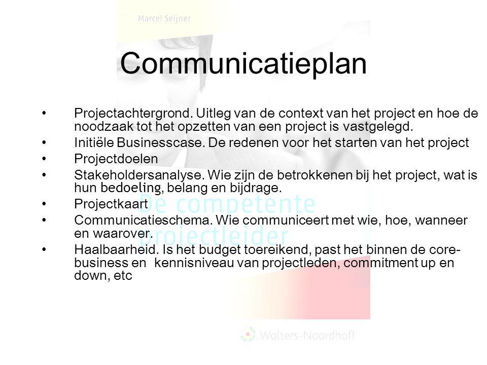 Communicatieplan Projectachtergrond. Uitleg van de context van het project en hoe de noodzaak tot het opzetten van een project is vastgelegd. Initiële