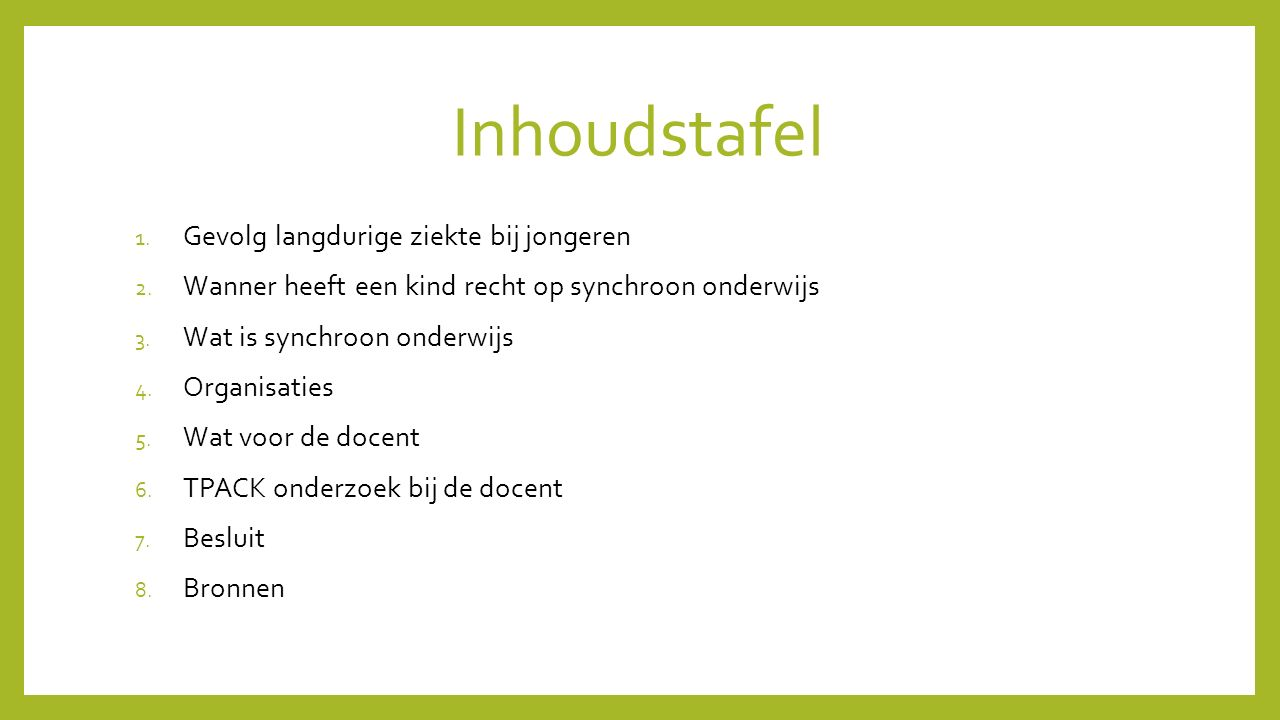 Inhoudstafel 1. Gevolg langdurige ziekte bij jongeren 2.