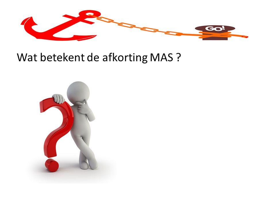 Wat betekent de afkorting MAS