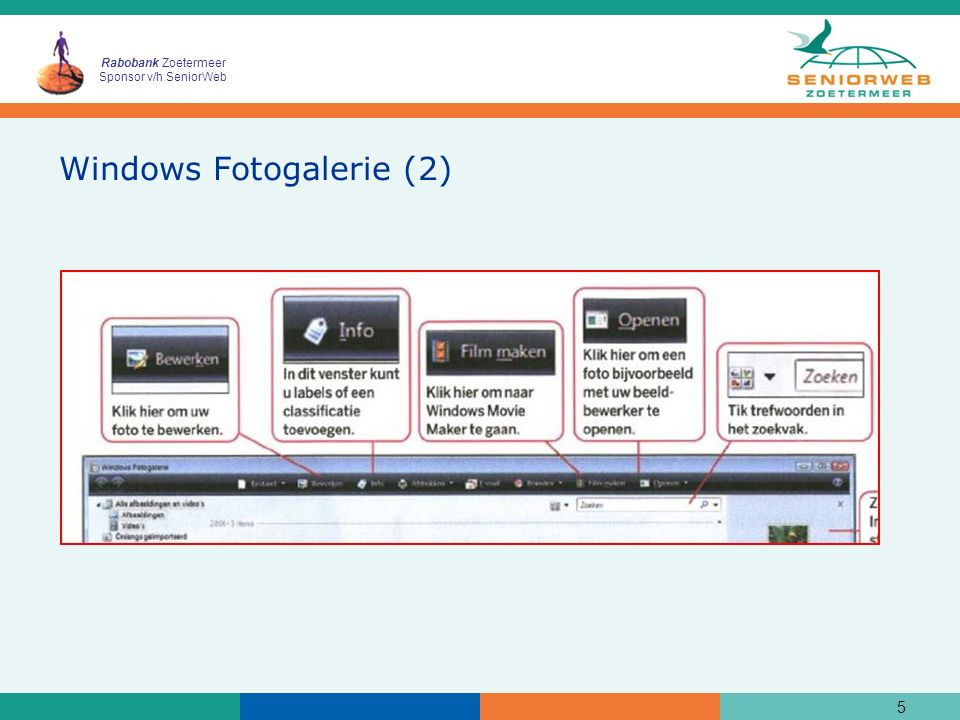 Rabobank Zoetermeer Sponsor v/h SeniorWeb Windows Fotogalerie (3) 6