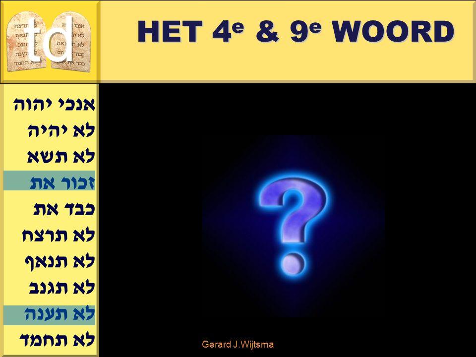 Gerard J.Wijtsma HET 4 e & 9 e WOORD
