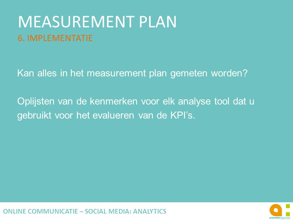 MEASUREMENT PLAN 6.