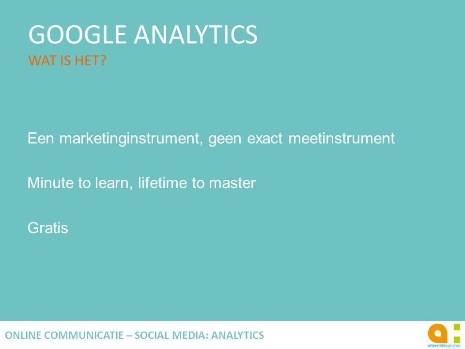 GOOGLE ANALYTICS WAT IS HET.
