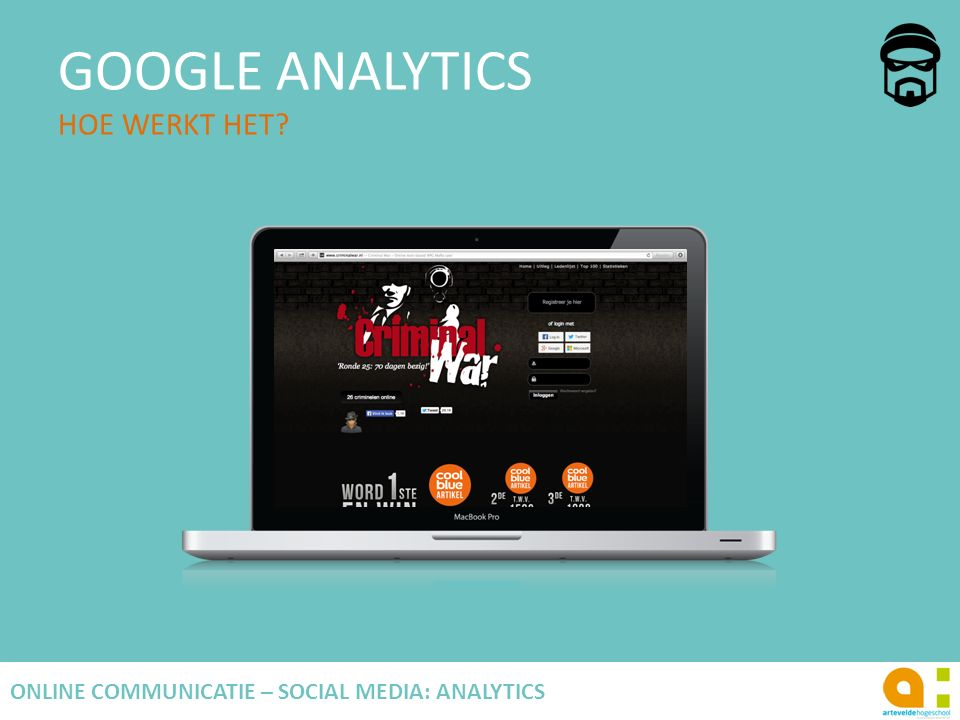 GOOGLE ANALYTICS HOE WERKT HET? 49 ONLINE COMMUNICATIE – SOCIAL MEDIA: ANALYTICS