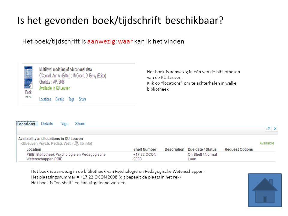 """Is het gevonden boek/tijdschrift beschikbaar? Het boek is aanwezig in één van de bibliotheken van de KU Leuven. Klik op """"locations"""" om te achterhalen"""