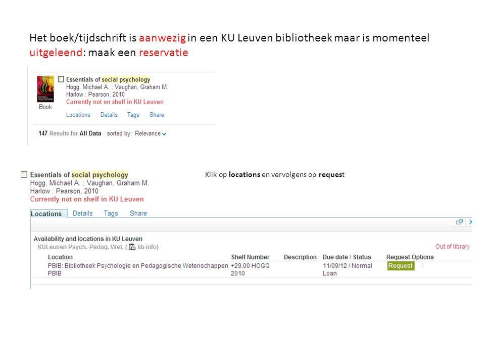 Het boek/tijdschrift is aanwezig in een KU Leuven bibliotheek maar is momenteel uitgeleend: maak een reservatie Klik op locations en vervolgens op req