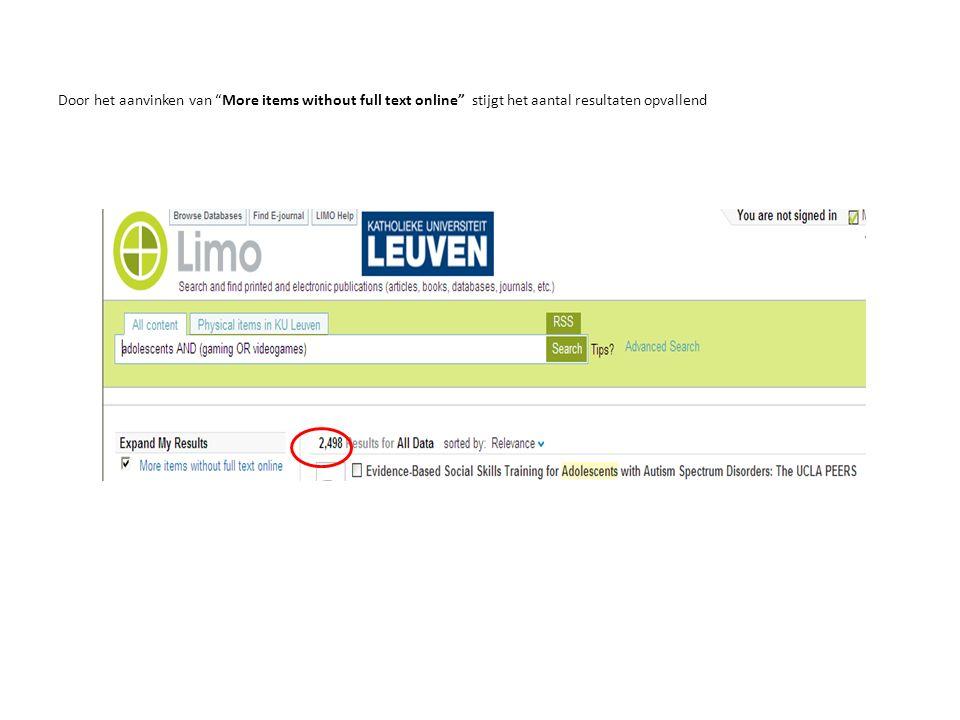 """Door het aanvinken van """"More items without full text online"""" stijgt het aantal resultaten opvallend"""