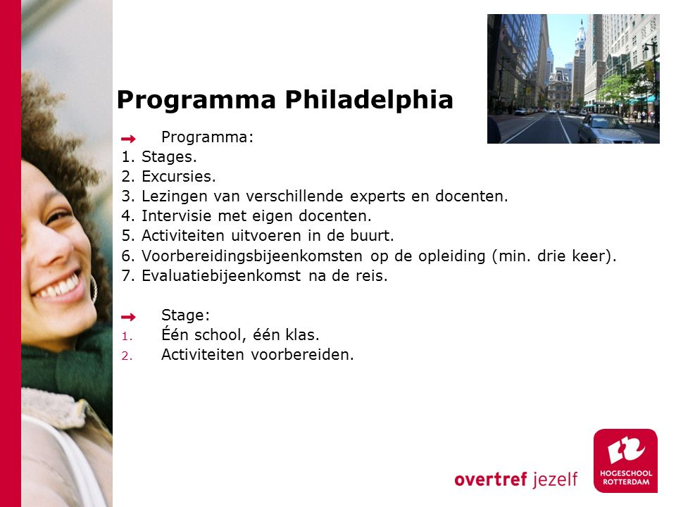 Programma Philadelphia Programma: 1. Stages. 2. Excursies.