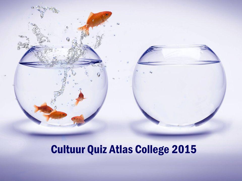 Cultuur Quiz Atlas College 2015