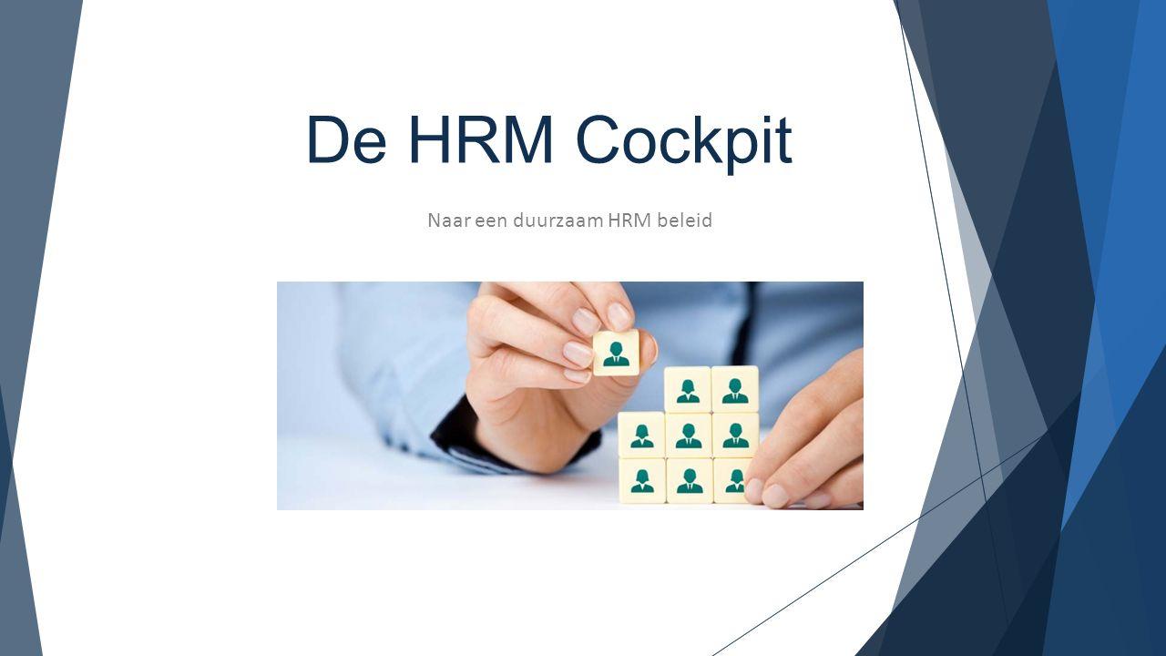 De HRM Cockpit Naar een duurzaam HRM beleid