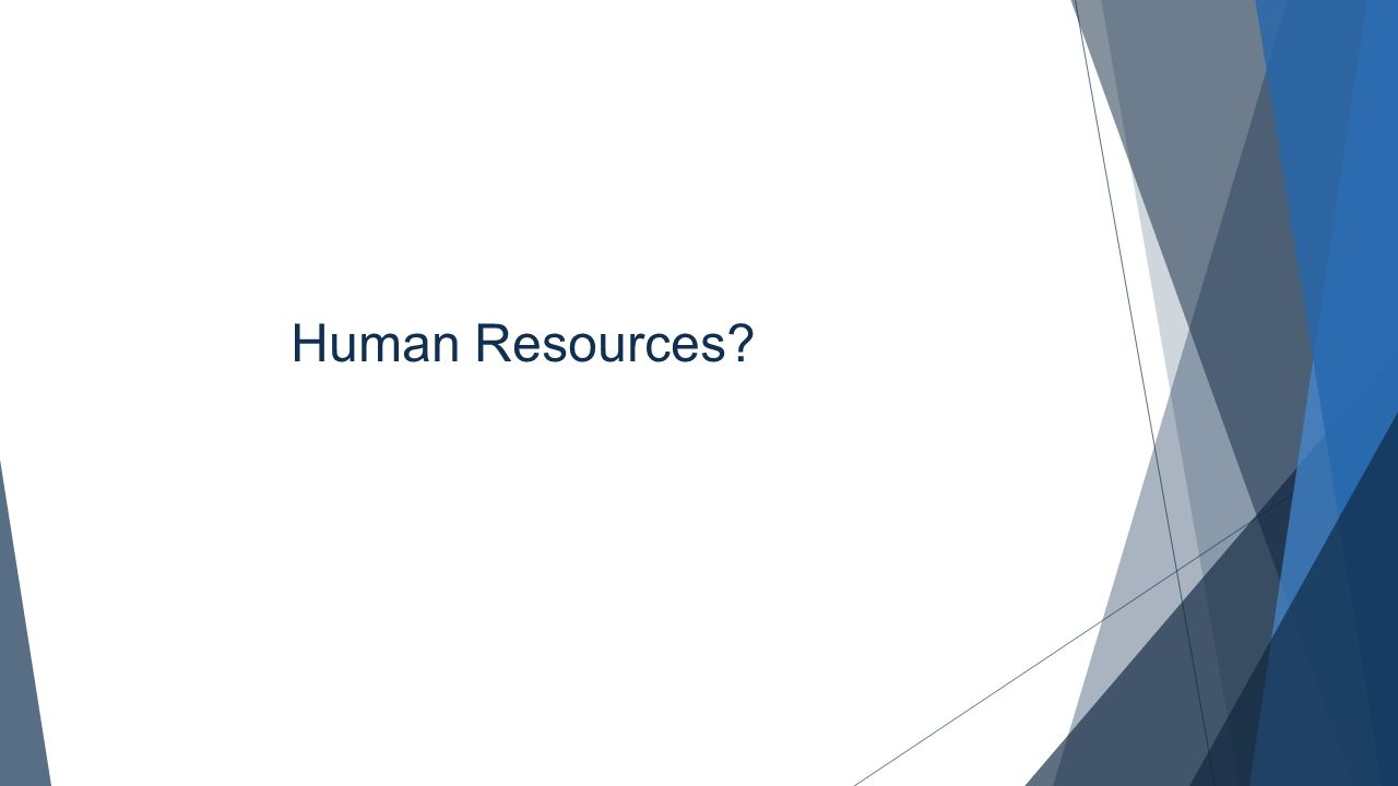 Human Resources?