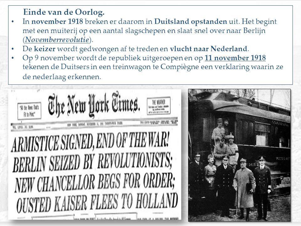Einde van de Oorlog.In november 1918 breken er daarom in Duitsland opstanden uit.