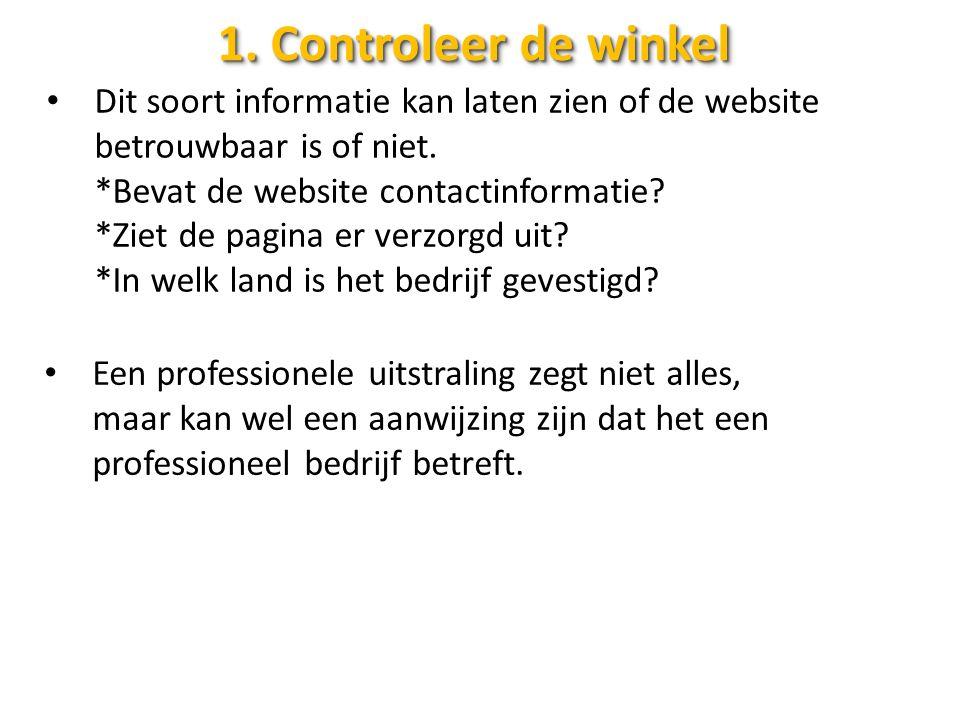 1. Controleer de winkel Dit soort informatie kan laten zien of de website betrouwbaar is of niet.