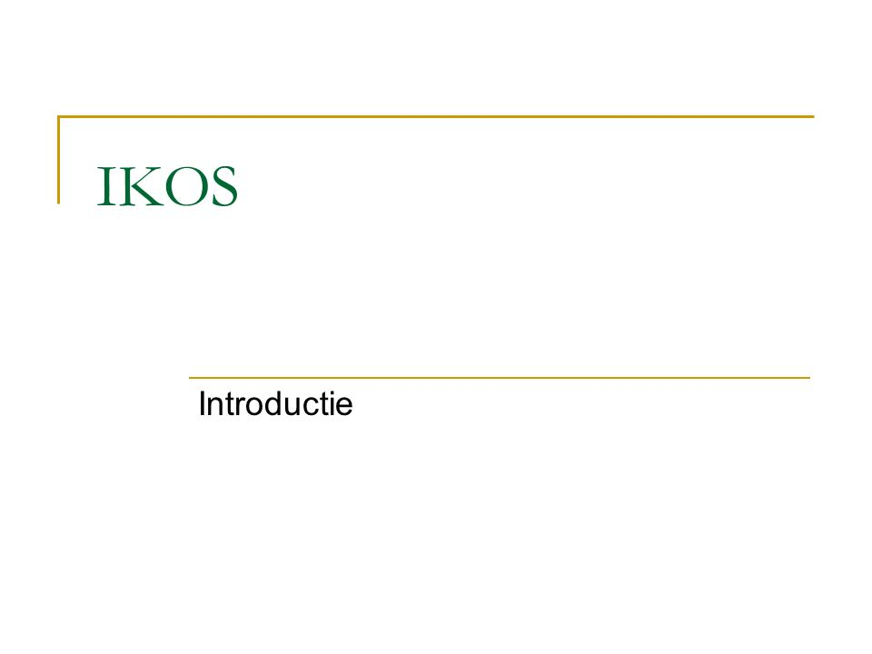 IKOS Introductie