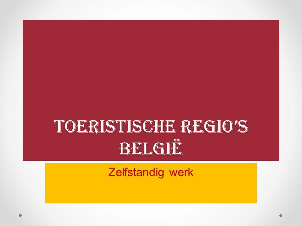 Toeristische regio's België Zelfstandig werk