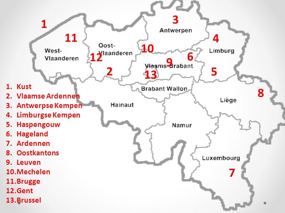 1.Kust 2.Vlaamse Ardennen 3.Antwerpse Kempen 4.Limburgse Kempen 5.Haspengouw 6.Hageland 7.Ardennen 8.Oostkantons 9.Leuven 10.Mechelen 11.Brugge 12.Gen