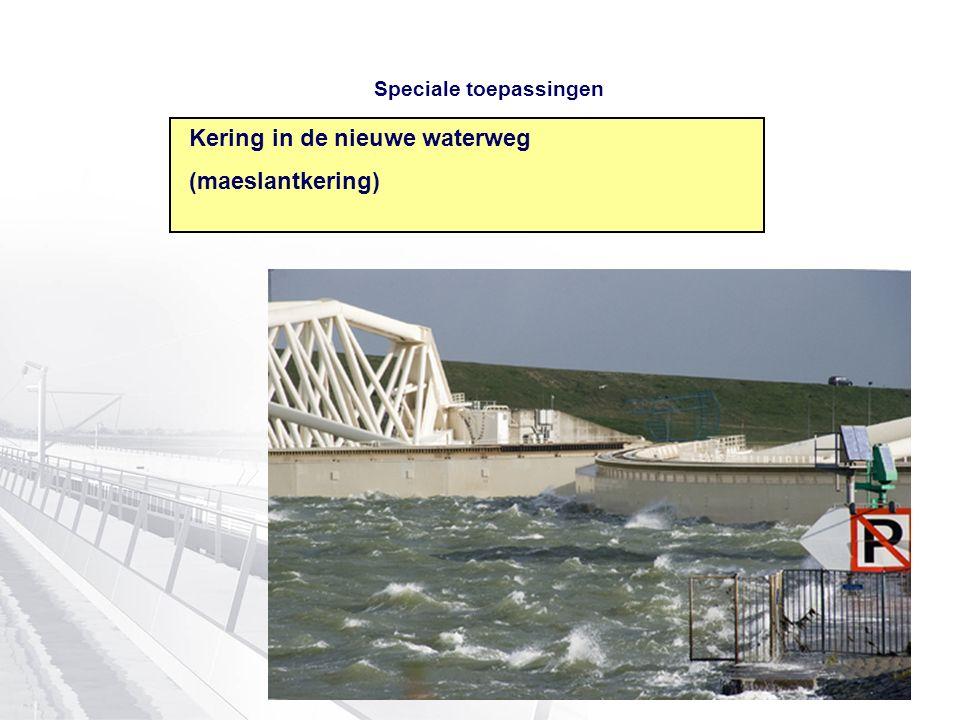18 Speciale toepassingen Kering in de nieuwe waterweg (maeslantkering)