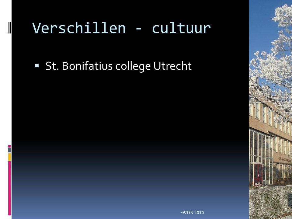 Verschillen - cultuur WDN 2010  St. Bonifatius college Utrecht