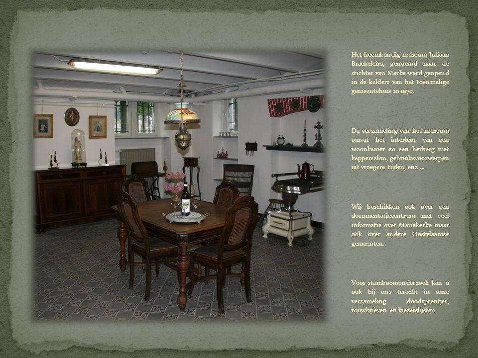 Het heemkundig museum Juliaan Braekeleirs, genoemd naar de stichter van Marka werd geopend in de kelders van het toenmalige gemeentehuis in 1970.