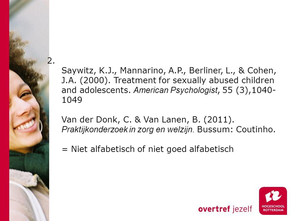 3.Molen, H. van der. (2007) Mogelijke effecten van echtscheiding op het kind.