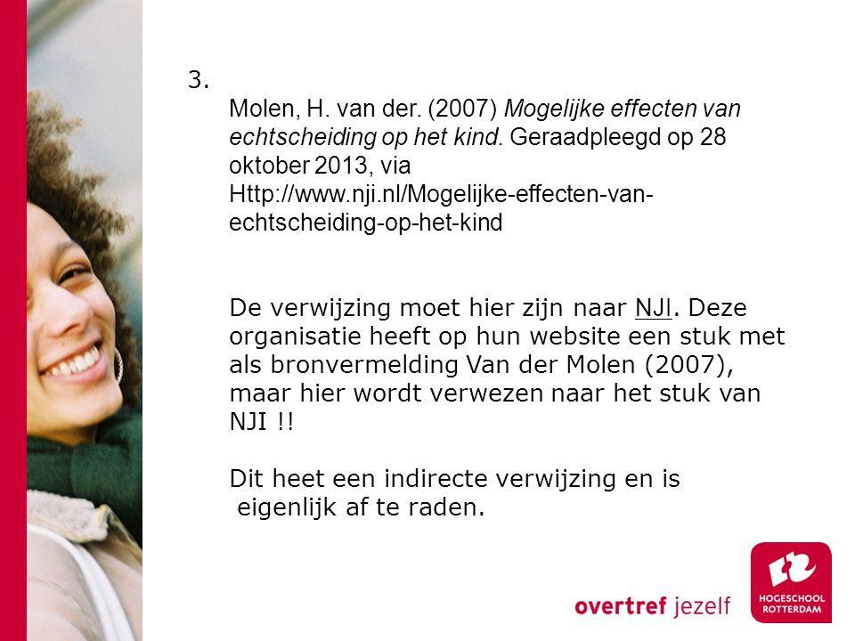 3. Molen, H. van der. (2007) Mogelijke effecten van echtscheiding op het kind.