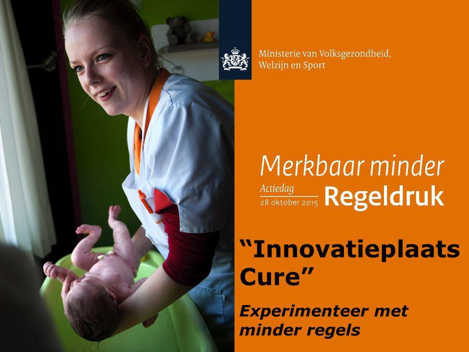 1 Innovatieplaats Cure Experimenteer met minder regels