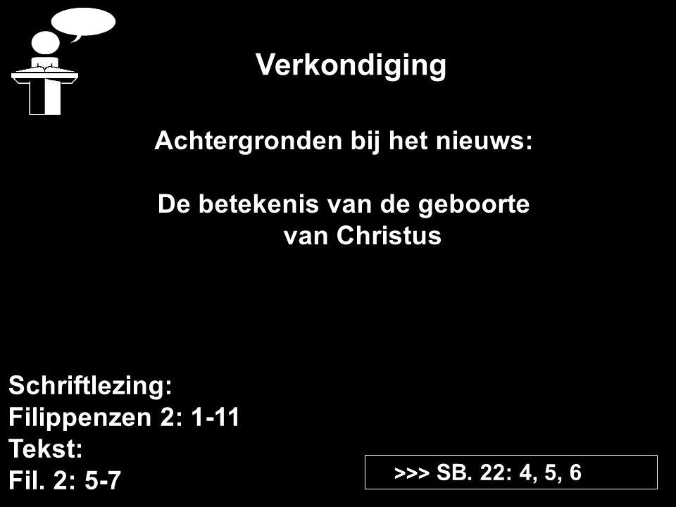 Verkondiging Schriftlezing: Filippenzen 2: 1-11 Tekst: Fil.