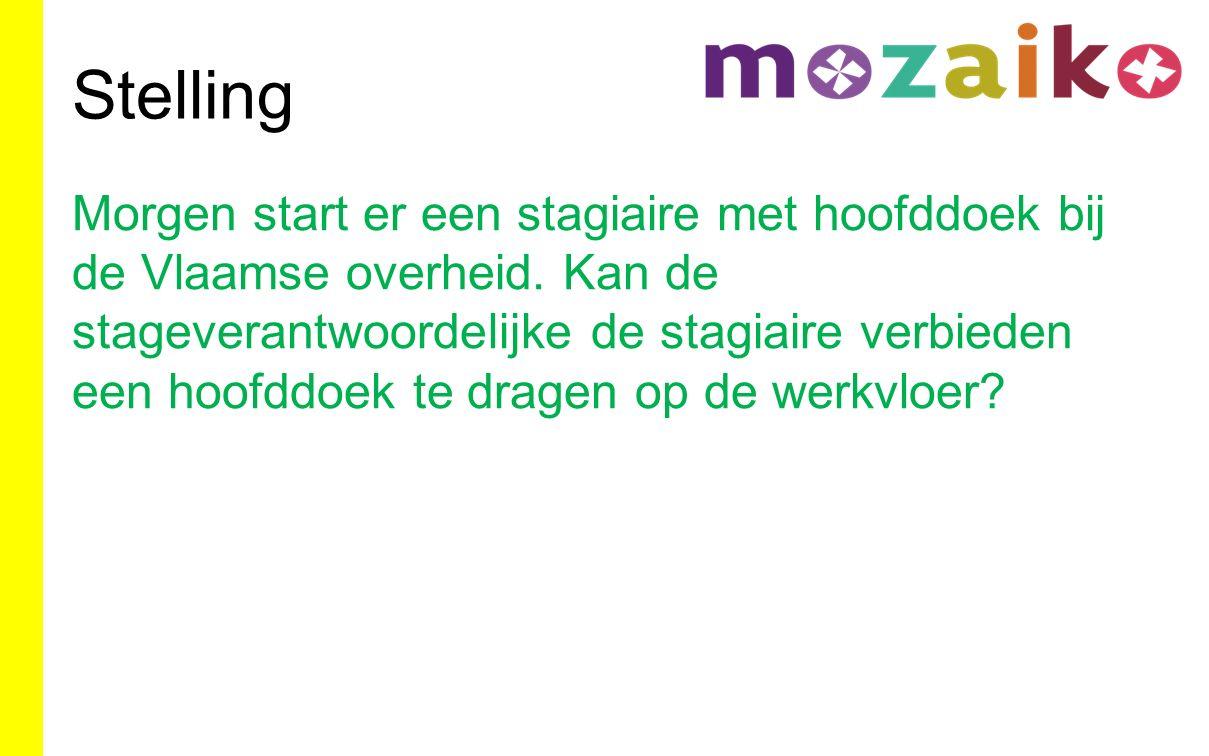 Stelling Morgen start er een stagiaire met hoofddoek bij de Vlaamse overheid.