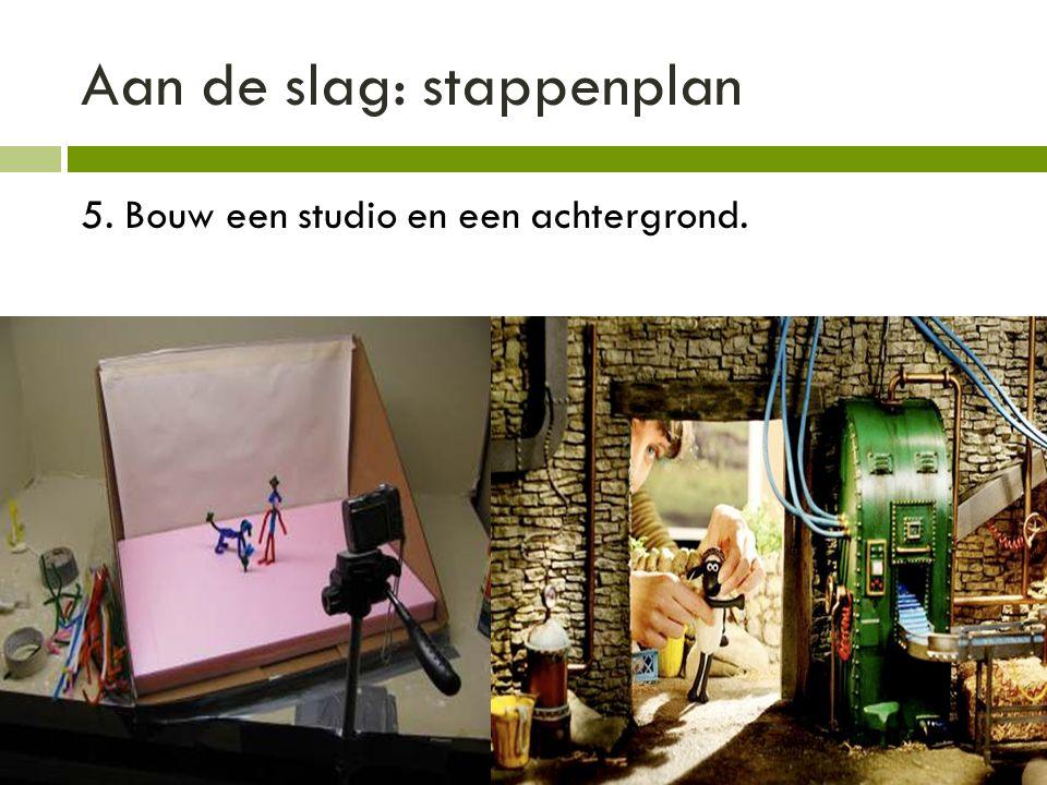 Aan de slag: stappenplan 5. Bouw een studio en een achtergrond.