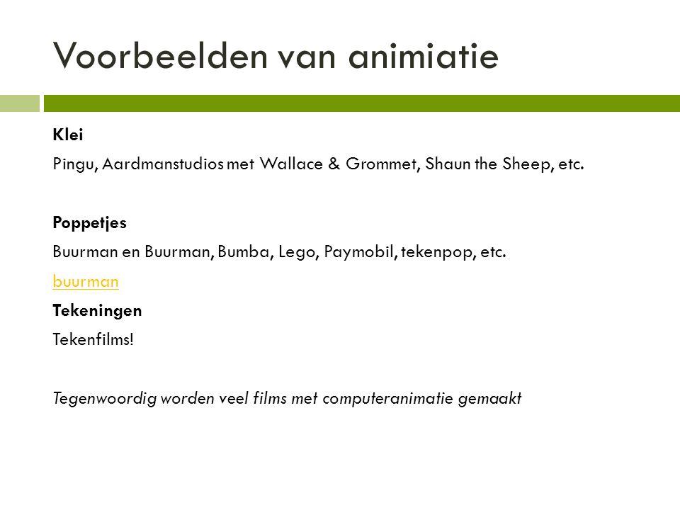 Voorbeelden van animiatie Klei Pingu, Aardmanstudios met Wallace & Grommet, Shaun the Sheep, etc. Poppetjes Buurman en Buurman, Bumba, Lego, Paymobil,