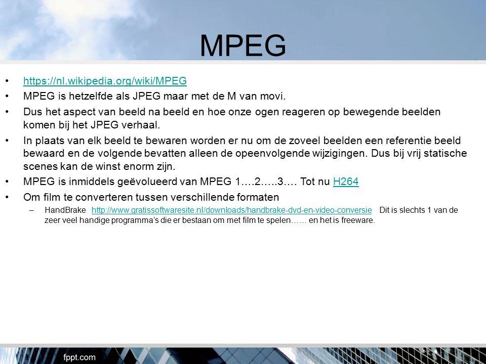 MPEG https://nl.wikipedia.org/wiki/MPEG MPEG is hetzelfde als JPEG maar met de M van movi. Dus het aspect van beeld na beeld en hoe onze ogen reageren