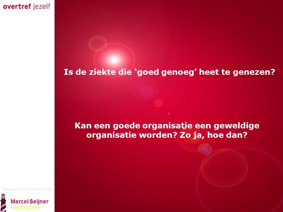 Presentatie titel Rotterdam, 5 november 2008 Marcel Seijner Highlighter Technologie 20% van succes te danken aan nieuwe technologie, 80% aan bedrijfscultuur Nooit reden om verandering op gang te brengen Wel pioniers in het toepassen van zorgvuldig geselecteerde technologiën Schuifelen, lopen en dan rennen Halt houden, nadenken, experimenteren met technologie in verhouding tot egelprincipe en vooral winst per X Egelprincipe geeft richting aan technologie niet andersom
