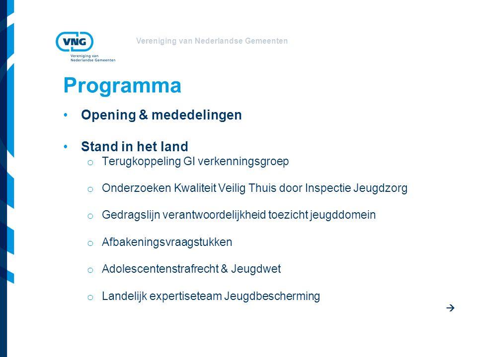 Vereniging van Nederlandse Gemeenten Programma Opening & mededelingen Stand in het land o Terugkoppeling GI verkenningsgroep o Onderzoeken Kwaliteit V