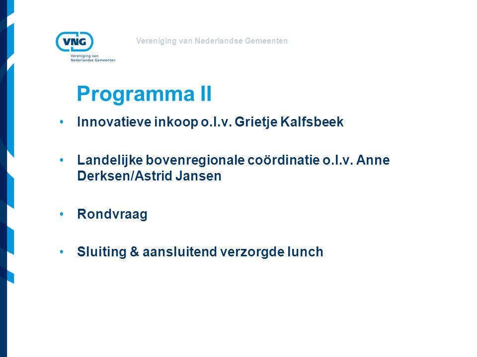 Vereniging van Nederlandse Gemeenten Programma II Innovatieve inkoop o.l.v.