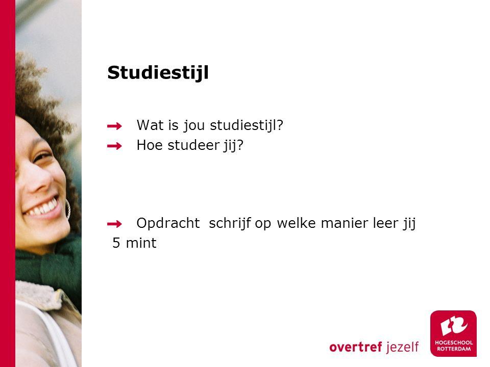 Studiestijl Wat is jou studiestijl? Hoe studeer jij? Opdracht schrijf op welke manier leer jij 5 mint