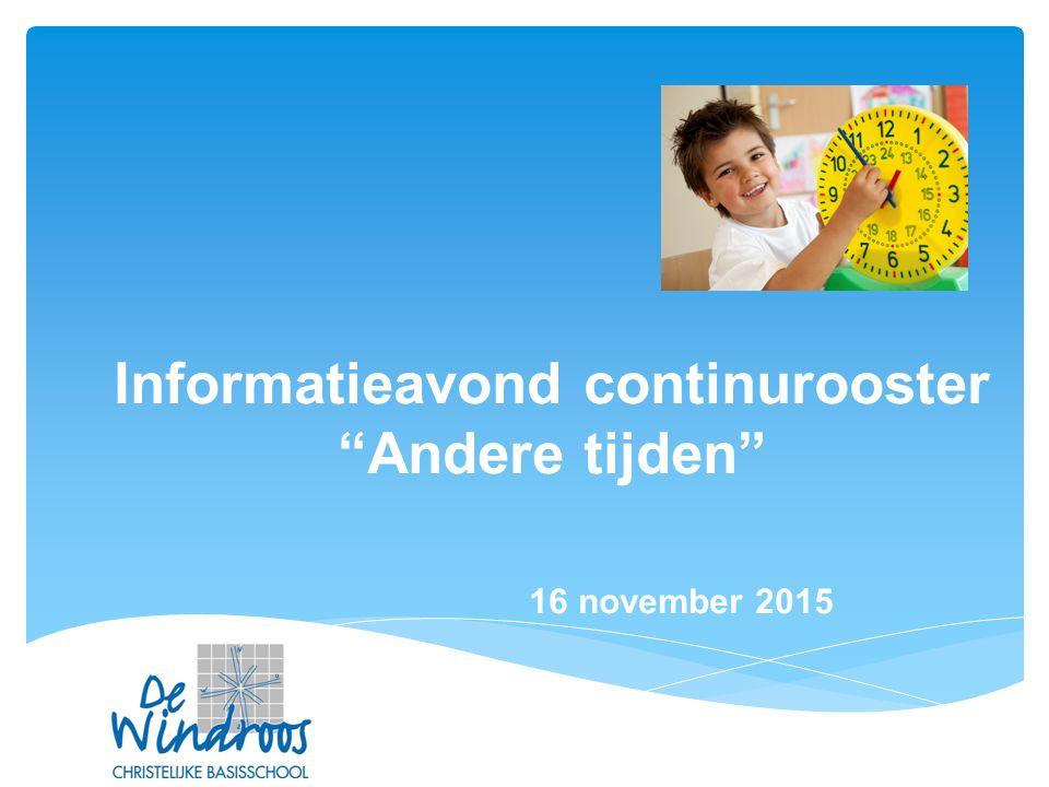 """Informatieavond continurooster """"Andere tijden"""" 16 november 2015"""