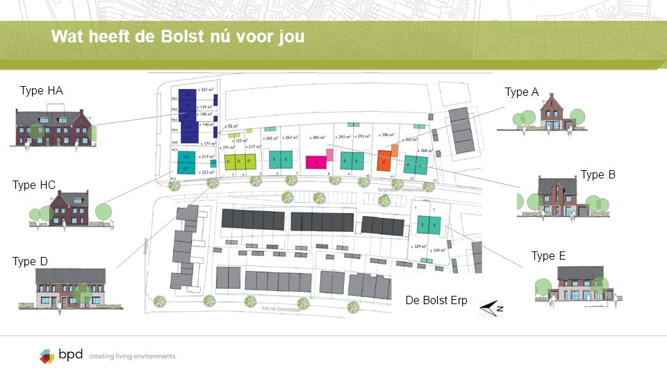 Hoek – en rijwoningen Type D Kenmerken: 1 rij- en 2 hoekwoningen Burg.Verheijenstraat Woningbreedte: 5.40 m Inhoud: 345 m3 Perceel rijwoning: 125 m2 (excl.