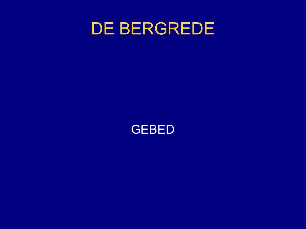 DE BERGREDE GEBED