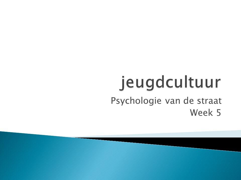 Psychologie van de straat Week 5