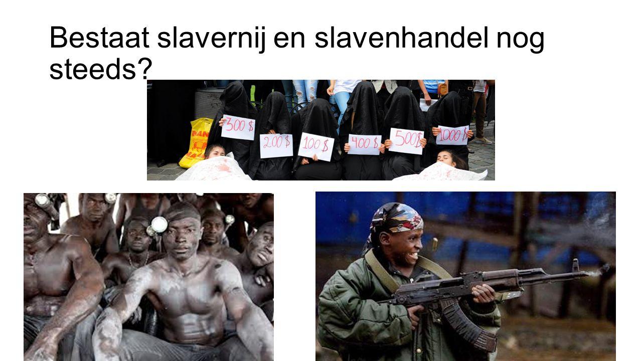 Bestaat slavernij en slavenhandel nog steeds?