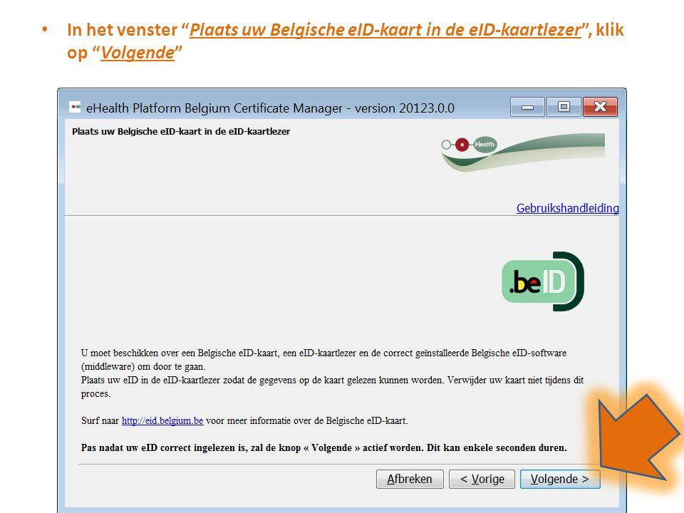 In het venster Hoofdmenu , klik op Vervolledig de aanvraag voor het eHealth-certificaat en ETK