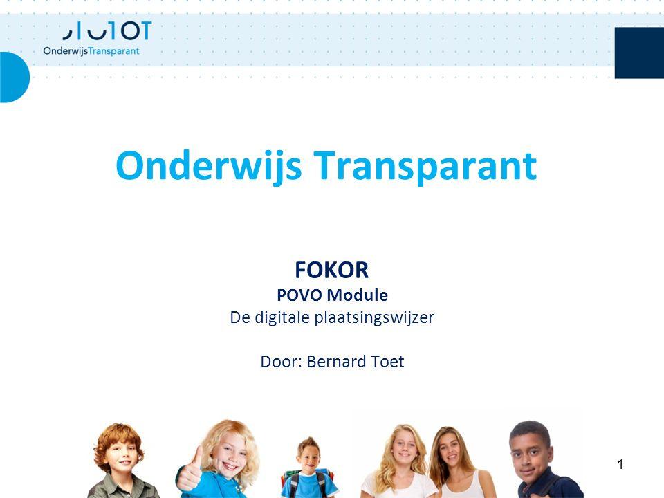 FOKOR POVO Module De digitale plaatsingswijzer Door: Bernard Toet Onderwijs Transparant 1