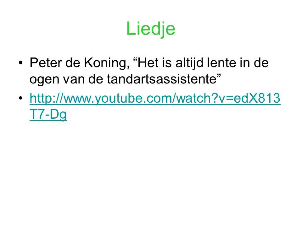 """Liedje Peter de Koning, """"Het is altijd lente in de ogen van de tandartsassistente"""" http://www.youtube.com/watch?v=edX813 T7-Dghttp://www.youtube.com/w"""