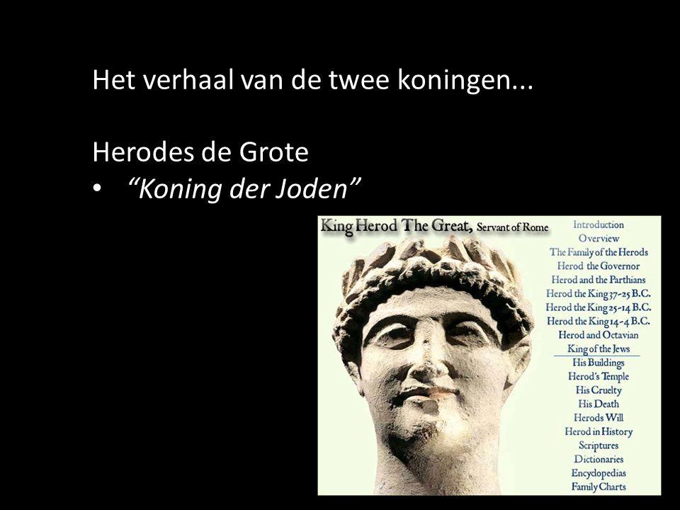10 Het verhaal van de twee koningen... Herodes de Grote Koning der Joden